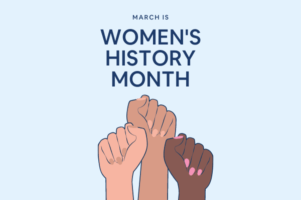 March is Women's History Month three female fists